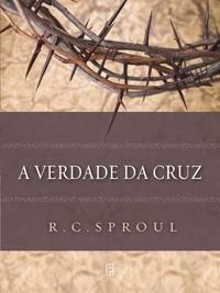 Resenha do livro A verdade da cruz
