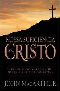 Resenha - Nossa suficiência em Cristo