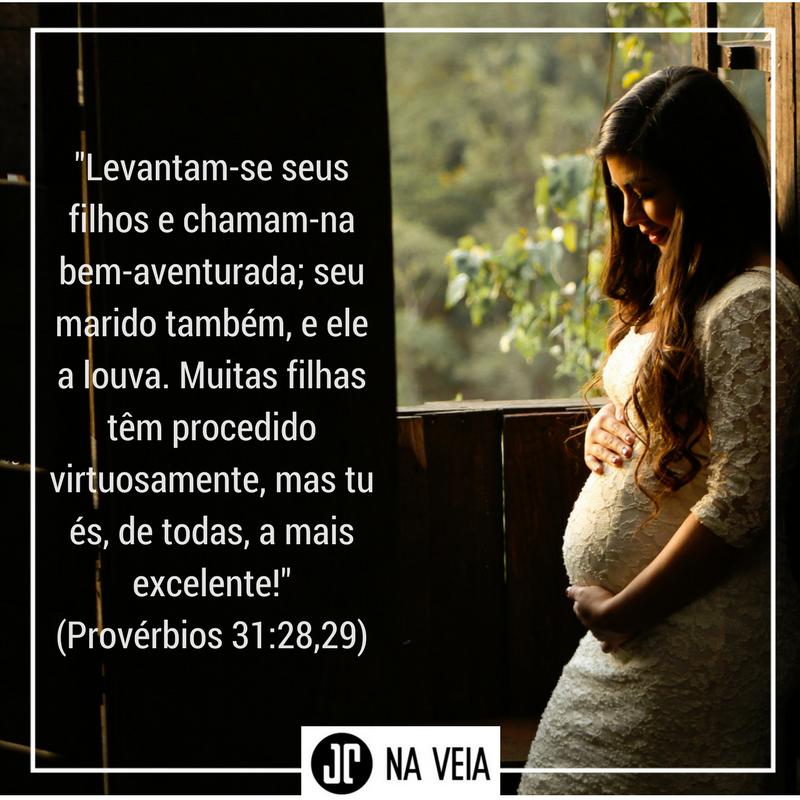 O Melhor Versículo Da Bíblia Para O Dia Das Mães Jc Na Veia