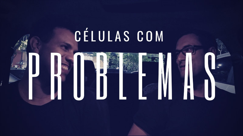Problemas na célula