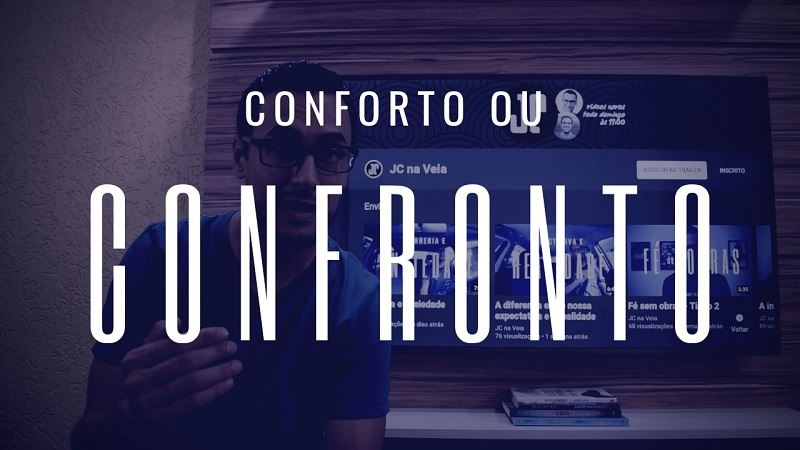 Conforto ou confronto