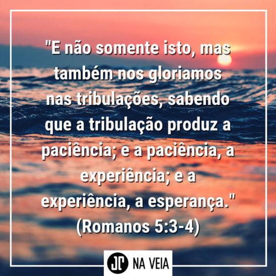 Versículo sobre paciência de Romanos 5:3-4