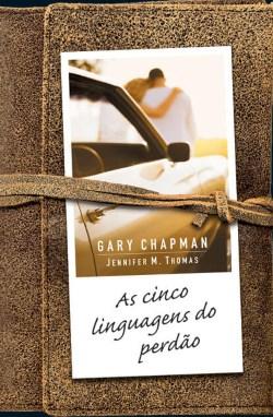 """Imagem do livro """"As cinco linguagens do perdão"""""""