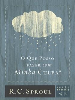 """Imagem da capa do livro """"O que posso fazer com minha culpa"""""""