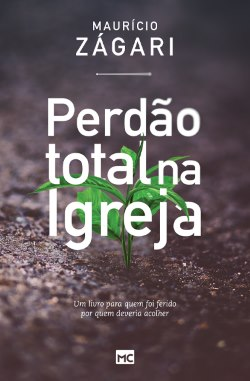 Imagem de capa do livro Perdão total na igreja - Um ótimo livro com vários versículos sobre perdão
