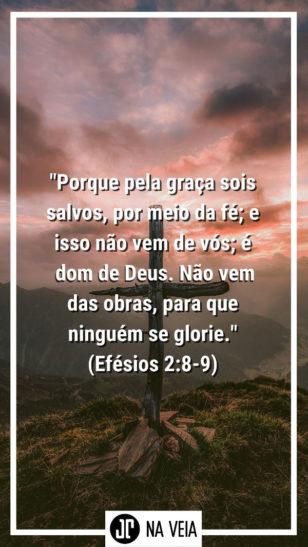 Versículos sobre salvação - Efésios 2:8-9