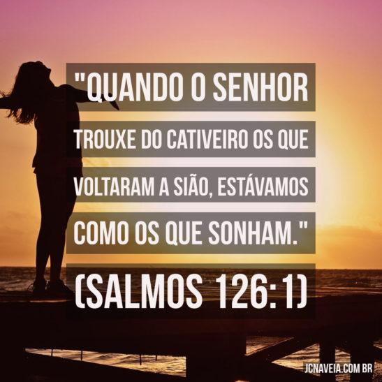 Versículos sobre sonhos - Salmos 126:1
